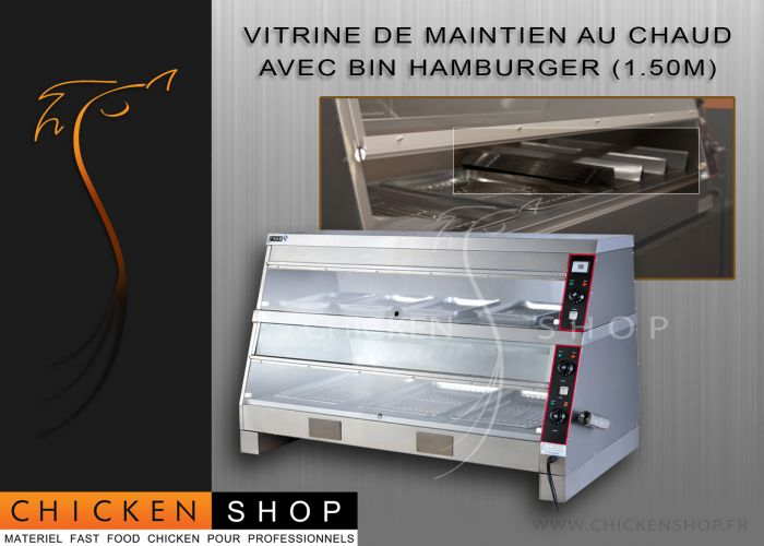 Vitrine de Maintien au chaud Chicken Fast Food 1,50 Metre + Mini Bin Hamburger